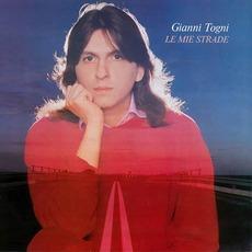 Le Mie Strade mp3 Album by Gianni Togni