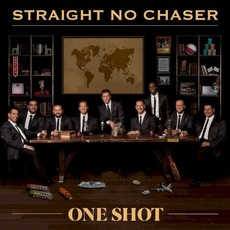 One Shot mp3 Album by Straight No Chaser