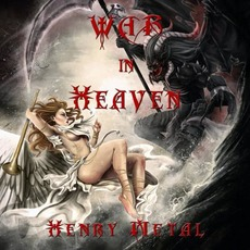 War In Heaven mp3 Album by Henry Metal