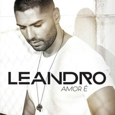 Amor É mp3 Album by Leandro