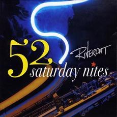 52 Saturday Nites mp3 Album by Rivercat