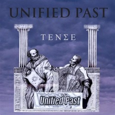 Tense mp3 Album by Unified Past