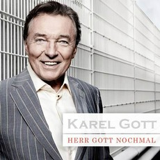 Herr Gott Nochmal mp3 Album by Karel Gott