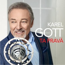 Ta Pravá mp3 Album by Karel Gott
