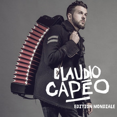 Claudio Capéo (Edition Mondiale) mp3 Album by Claudio Capéo
