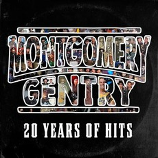 20 Years Of Hits mp3 Artist Compilation by Montgomery Gentry