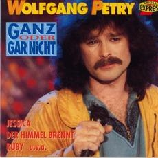 Ganz oder gar nicht mp3 Artist Compilation by Wolfgang Petry