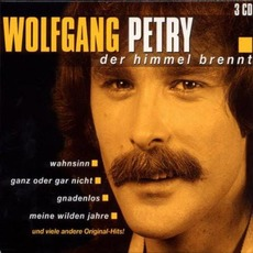 Der Himmel brennt mp3 Artist Compilation by Wolfgang Petry