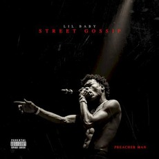 Street Gossip mp3 Artist Compilation by Lil Baby
