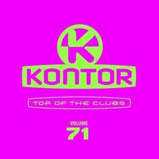 Kontor: Top Of The Clubs, Volume 71 by Various Artists