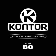 Kontor: Top Of The Clubs, Volume 80 by Various Artists