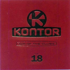 Kontor: Top Of The Clubs, Volume 18 mp3 Compilation by Various Artists