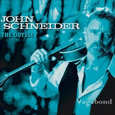 Odyssey: Vagabond mp3 Album by John Schneider