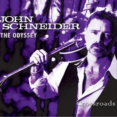 Odyssey: Crossroads mp3 Album by John Schneider