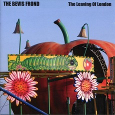 The Leaving of London mp3 Album by The Bevis Frond