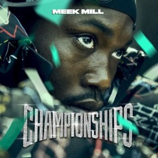 Championships mp3 Album by Meek Mill