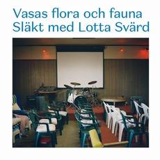 Släkt med Lotta Svärd mp3 Album by Vasas flora och fauna