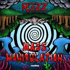 Mass Manipulation mp3 Album by REZZ