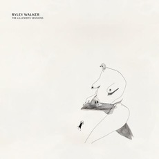 The Lillywhite Sessions mp3 Album by Ryley Walker