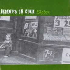 Sister (Re-Issue) mp3 Album by Letters To Cleo