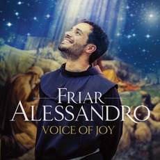Voice of Joy (Deluxe Edition) mp3 Album by Friar Alessandro