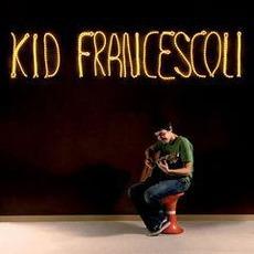 Kid Francescoli mp3 Album by Kid Francescoli
