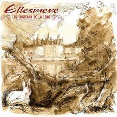 Les Chateaux De La Loire mp3 Album by Ellesmere