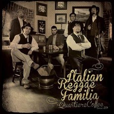 Italian Reggae Familia mp3 Album by Quartiere Coffee