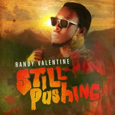 Still Pushing mp3 Album by Randy Valentine
