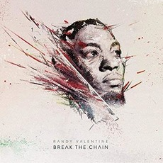 Break The Chain mp3 Album by Randy Valentine