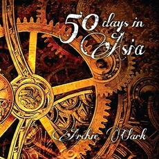 50 Days In Asia mp3 Album by Archie Clark