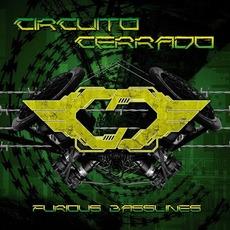 Furious Basslines mp3 Album by Circuito Cerrado