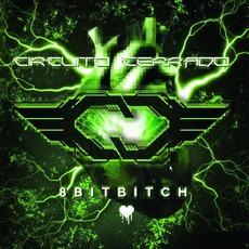 8 Bit Bitch mp3 Album by Circuito Cerrado