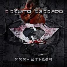 Arrhythmia (Limited Edition) mp3 Album by Circuito Cerrado