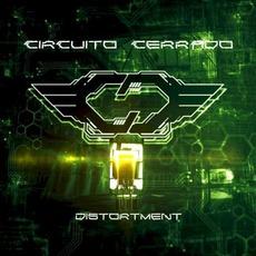 Distortment mp3 Album by Circuito Cerrado