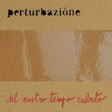 Del Nostro Tempo Rubato mp3 Album by Perturbazione
