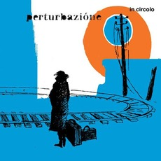 In Circolo mp3 Album by Perturbazione