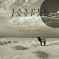 Meet Me Again mp3 Album by Jaypee-Jaypar