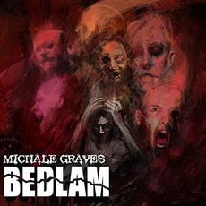 Bedlam mp3 Album by Michale Graves