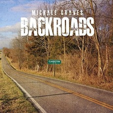 Backroads mp3 Album by Michale Graves