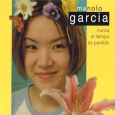 Nunca El Tiempo Es Perdido mp3 Album by Manolo García