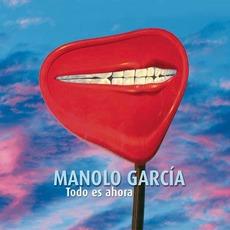 Todo Es Ahora mp3 Album by Manolo García