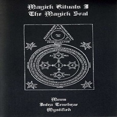 Magick Rituals I: The Magick Seal mp3 Compilation by Various Artists