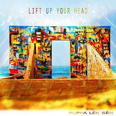 Lift Up Your Head mp3 Single by Puppa Lëk Sèn