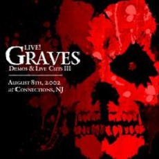 Demos And Live Cuts III mp3 Live by Michale Graves