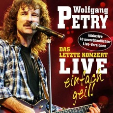 Das letzte Konzert live - einfach geil! mp3 Live by Wolfgang Petry