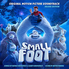 Smallfoot (Original Motion Picture Soundtrack) mp3 Soundtrack by Various Artists