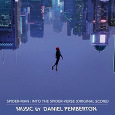 Spider-Man: Into the Spider-Verse (Original Score) by Daniel Pemberton