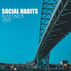 Social Habits mp3 Album by Platonick Dive