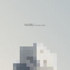 Manœuvres mp3 Album by Naibu